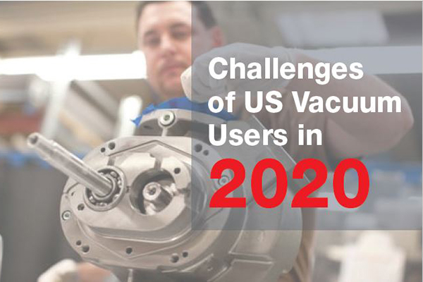 Vacuum User Challenges in 2020 v1